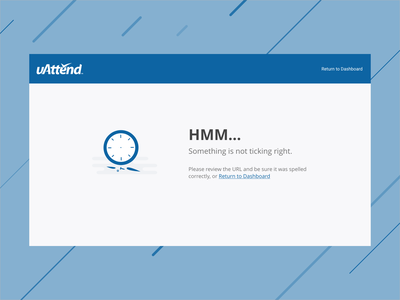404 - Something isn't right blue clever time clock error message error page 404 page 404