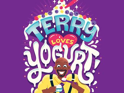 Terry Loves Yogurt terry jeffords brooklyn nine nine brooklyn 99 terry crews handwritten type illustration hand lettering typography lettering