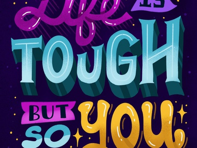 You are tough procreate ipad lettering positive motivation quote handwritten type illustration hand lettering typography lettering