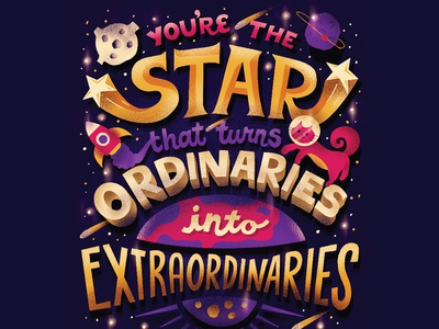 Extraordinaries inspirational motivational stars space nebula outer space galaxy bts word art quote handwritten type illustration hand lettering typography lettering