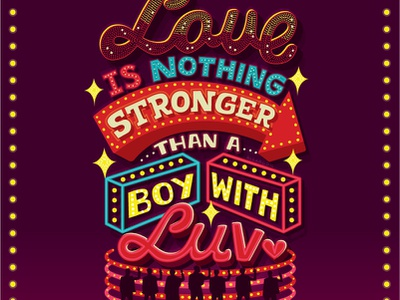 Boy With Luv neon lights bts word art music lyric art quote handwritten type illustration hand lettering typography lettering