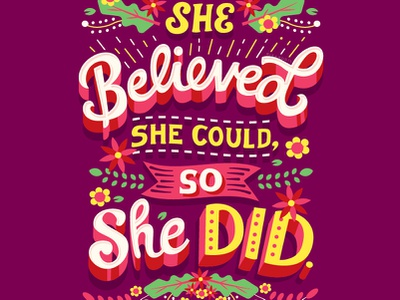 She Did womens day shero powerful empowering inspiration motivation girl power strong females empowered women women empowerment feminist feminism quote handwritten type illustration hand lettering typography lettering