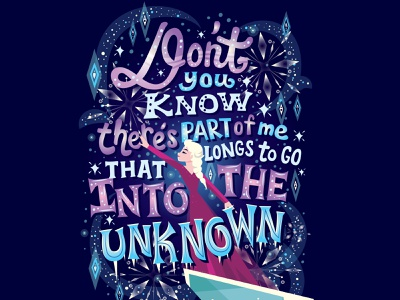 Into the Unknown character design word art snow queen winter snow elsa frozen frozen 2 disney illustration hand lettering typography lettering
