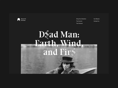 Dead Man -  Seven Art Archives muzli grid black dark layout interactive animation minimal onepage website web video ux design clean motion web design ui typography