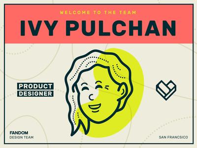 Welcome Ivy Pulchan! product designer pop culture illustration fandom character design brand design brand avatar