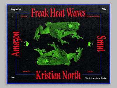 Freak Heat Waves flyer kristian north freak heat waves cincinatti bands flyer amazon smut
