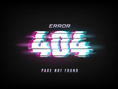 404 Glitch Error Page ux ui vector minimal lettering illustrator design illustration