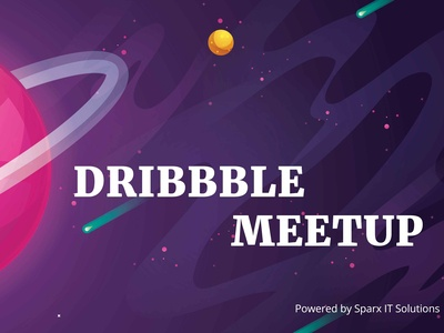 Dribbble Meetup 2019 by Sparx IT Solutions
