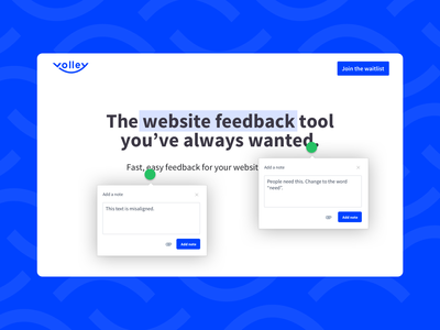 Meet Volley - a tool made by designers for designers feedbackplease annotation visual feedback tool note comment blue simple easy fun product design product design tool development tool web design volley feedback ui