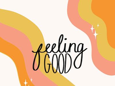 feeling GOOD designer abstract design abstract art lettering illustrations graphic design illustration