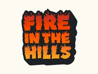 Fire in the Hills