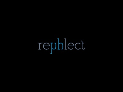 Rephlect