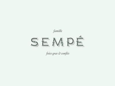 Sempé • foie gras & confits producteur agriculture serif font foie gras brand logo food vintage branding typography logotype custom type type