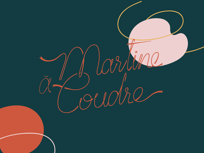 Martine - hand-stitched colorful goods personal logo personal brand feminity organic shapes handmade type handmade lettering script script lettering typography logo craftsmanship craftsmen craft totebag bags goods sewing sewer sew