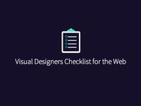 Visual Designers Checklist for the Web