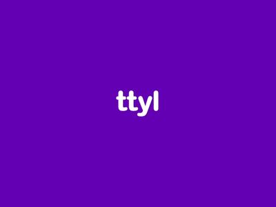 TTYL Logo Animation