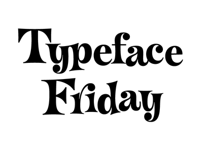 Typeface Friday lettering friday typeface