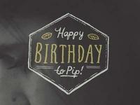 Pip's Birthday