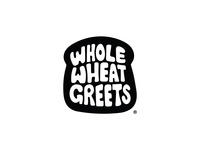 Whole Wheat Greets