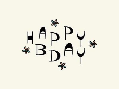 BDay illustration lettering custom lettering typography birthday card birthday bday happy birthday