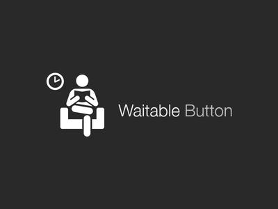 Waitable Button