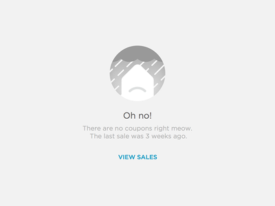Sad coupon :( ui illustration error coupon nothing sad empty
