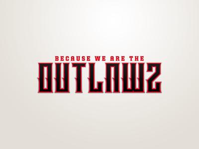Outlawz.