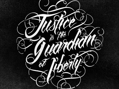 Justice is the Guardian of Liberty