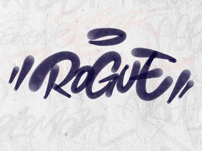 Rogue tagging type windows surface bombing graffiti logo logotype typography handlettering lettering