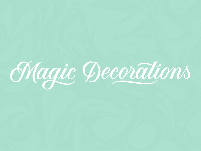 Magic Decorations custom type typography freelance branding type handlettering lettering design logotype logo