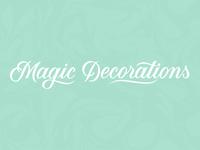 Magic Decorations