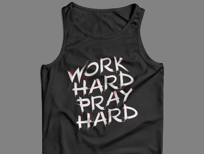 Work Hard Pray Hard