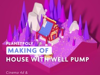 House and Well Pump Timelapse Tutorial
