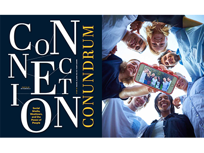 Connection Conundrum editorial magazine feature