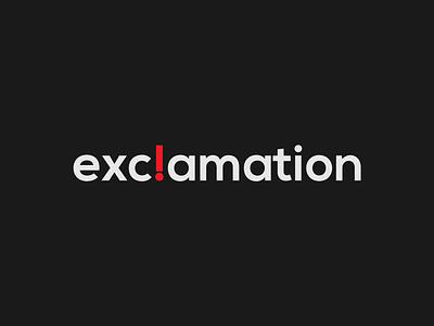Exclamation Logo Concept design minimalist vector illustrator typography branding logo designing logo design brand designer wordmark logo logo designer logo