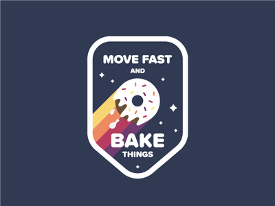 Move Fast And Bake Things! stars sparkles rainbow fun illustration space doughnut donut sticker