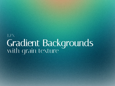 12 Gradient Backgrounds with Grain Texture FREE PACK design free download backgrounds grainy grain texture gradient free backgrounds free pack