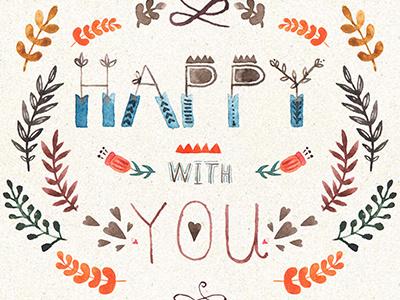 Happy With You happy love flower буквы акварель watercolor sketch handtype lettering
