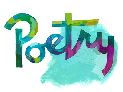 Poetry type hand-lettering painterly collage lettering