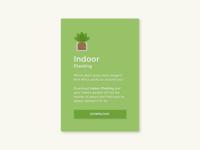 Indoor Planting - App Download Popup green app plants indoor plants download design dailyui ui adobexd 100daysofui