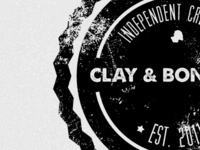 Clay & Bones - Final Stages