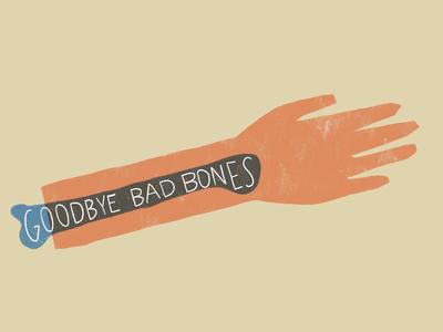 Goodbye bad bones