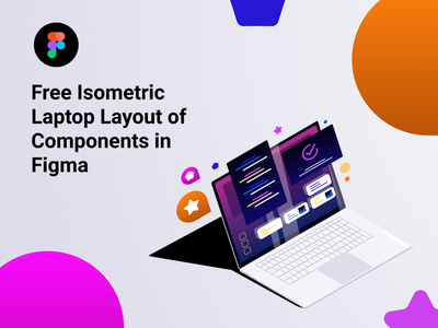 Free Isometric Laptop Layout of Components in Figma yellow white violet orange grey design blue black illustration vector icons ui figma free
