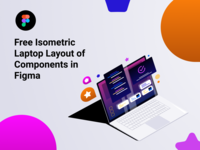 Free Isometric Laptop Layout of Components in Figma