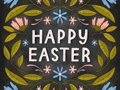 Happy Easter chalk art chalkboard chalk lettering easter modern florals greeting card floral art floral hand lettered typography illustration hand lettering