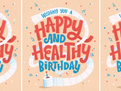Happy and healthy birthday surface pattern coronavirus covid19 birthday greeting card hand lettered typography illustration hand lettering