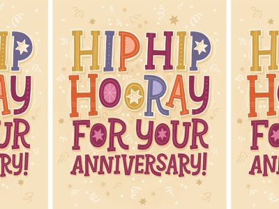Hip Hip Hooray for Your Anniversary! hooray confetti illustrative lettering anniversary greeting card hand lettered typography illustration hand lettering