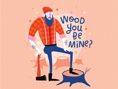 Wood you be mine quote wood lumberjack valentines day greeting card hand lettered typography hand lettering illustration