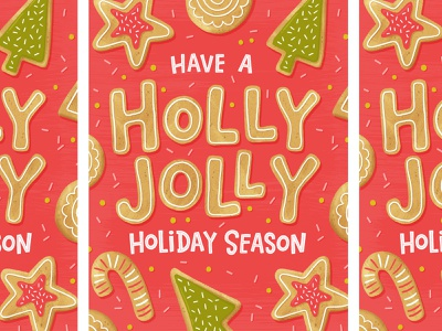 Holly Jolly Holiday Season holiday design baking cookies christmas card holiday christmas hand lettered typography greeting card hand lettering illustration