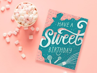 Have a sweet birthday sprinkles food greeting card sweet baking illustration hand lettering birthday